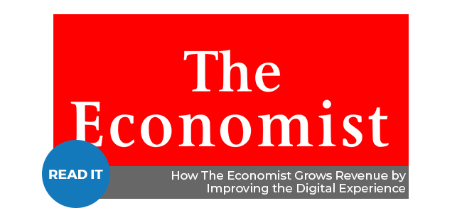 How The Economist Grows Revenue By Improving the Digital Experience