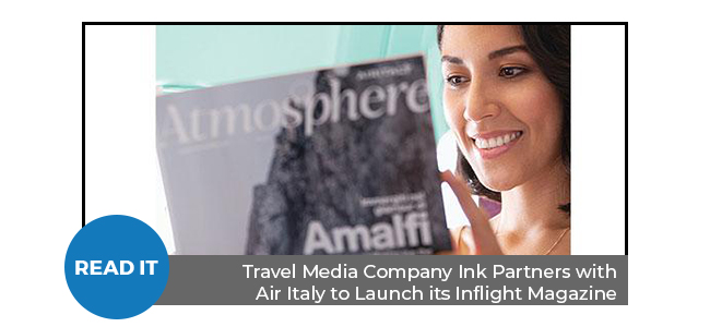 Travel Media Company Ink Partners with Air Italy to Launch its Inflight Magazine