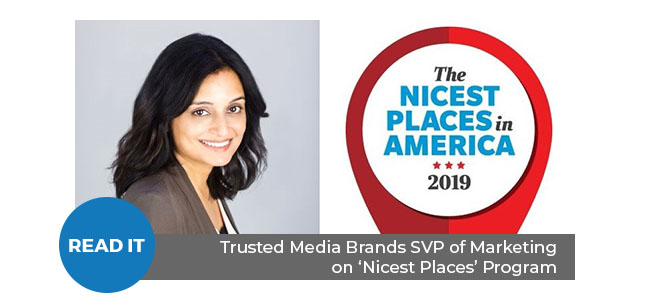 "Trusted Media Brands SVP, Marketing on ""Nicest Places' Program"