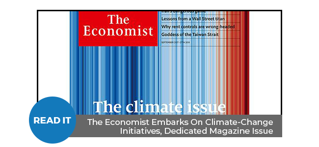 The Economist Embarks On Climate-Change Initiatives, Dedicated Magazine Issue