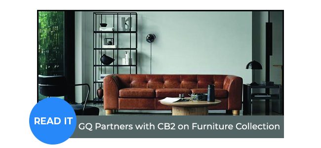 GQ Partners with CB2 on Furniture Collection
