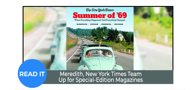 Meredith, New York Times Team Up for Special-Edition Magazines
