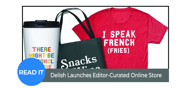 Delish Launches Editor-Curated Online Store