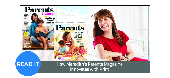 How Meredith's Parents Magazine Innovates with Print