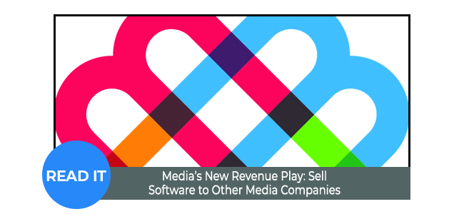 Media's New Revenue Play: Sell Software to Other Media Companies
