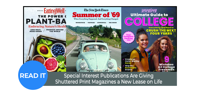 Special Interest Publications Are Giving Shuttered Print Magazines a New Lease on Life