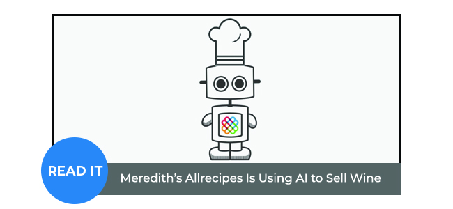Meredith's Allrecipes Is Using AI to Sell Wine